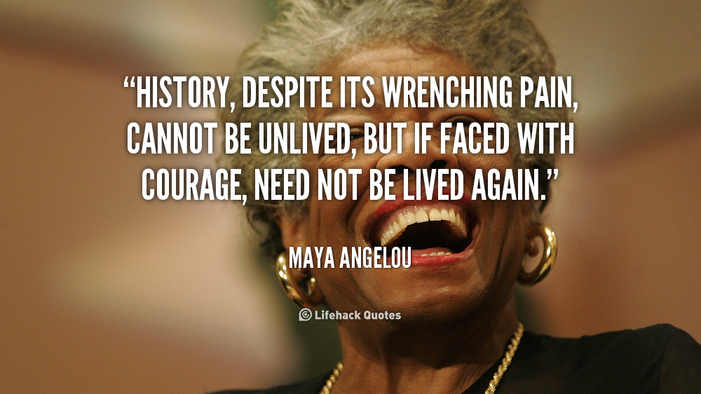 Rest In Power Maya Angelou Truth Learning And Change